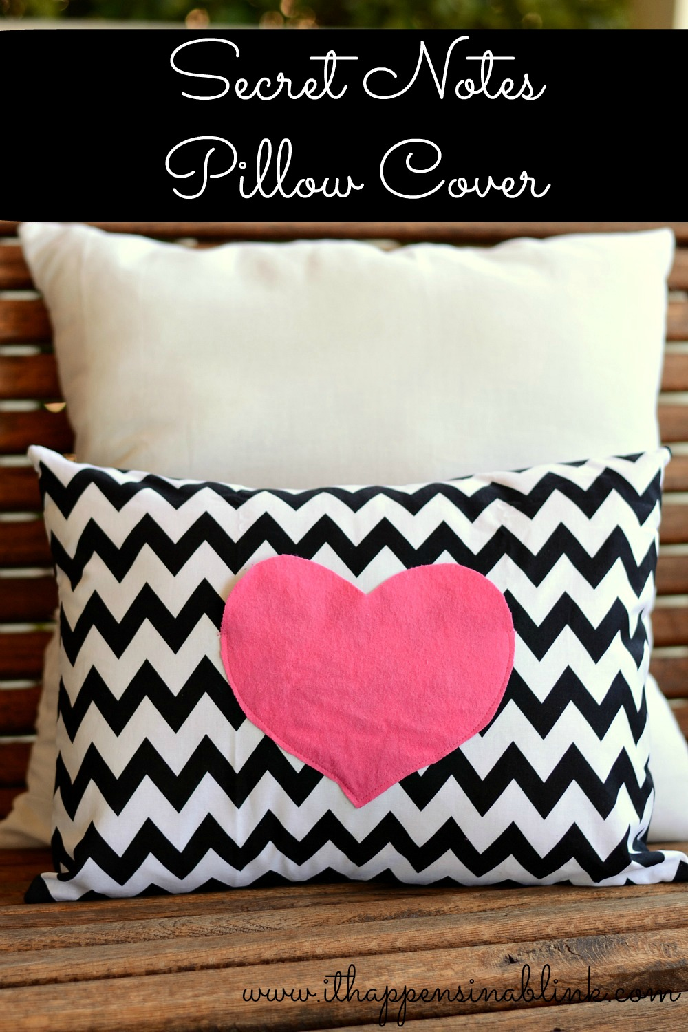 DIY Secret Love Notes Pillow Case